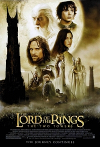 постер Властелин колец: Две крепости / The Lord of the Rings: The Two Towers;